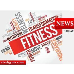 fitness news today